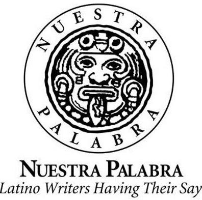 21st Anniversary of Nuestra Palabra: Latino Writers Having Their Say- A Mixed Media Celebration